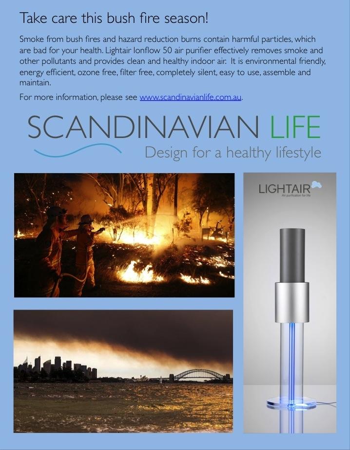 take care this bush fire season scandinavian life. Black Bedroom Furniture Sets. Home Design Ideas